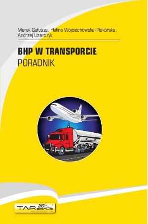 BHP w transporcie. Poradnik