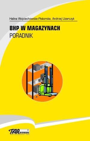 BHP w magazynach. Poradnik