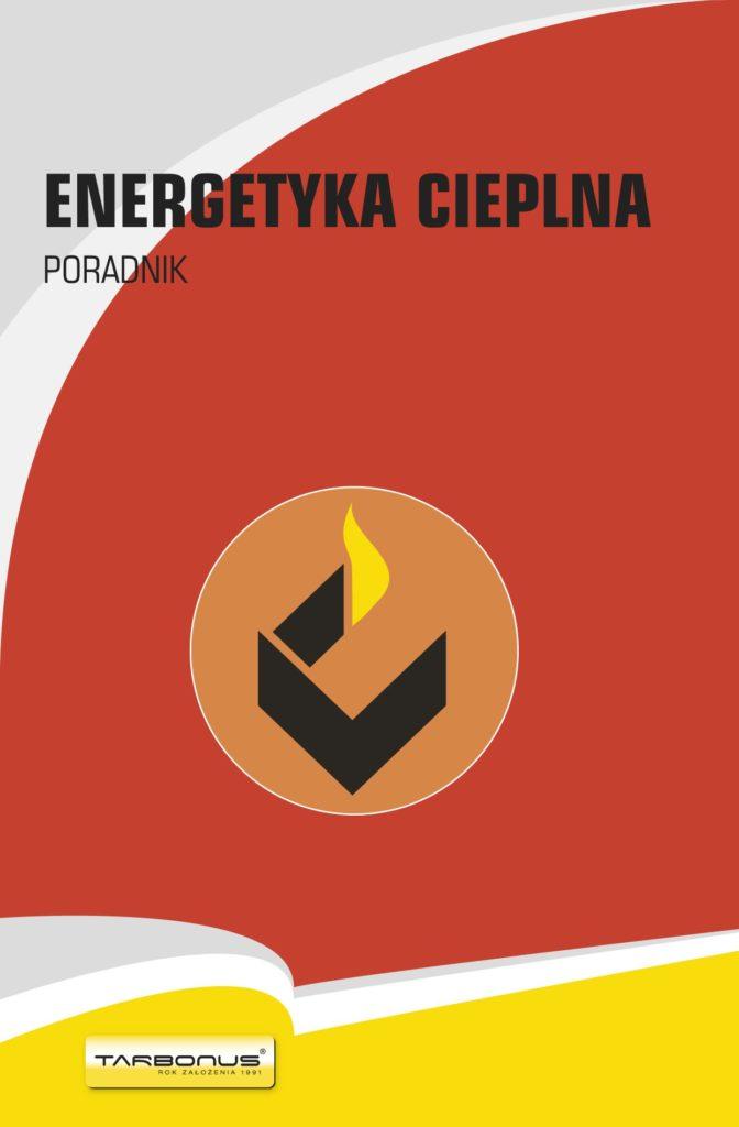 Energetyka cieplna. Poradnik